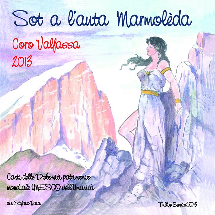 Coro Valfassa - Sot a l'auta Marmoleda